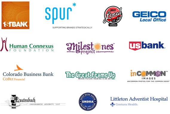 Our sponsors: First Bank, Spur: Supporting Brands Strategically, Rely Local Littleton, Geico Local Office, Human Connexus Foundation, Milestones Project, US Bank, Colorado Business Bank, The Great Frame Up, inCommon Images, Lautenbach Insurance Agency, LLC, South Metro Denver Realtor Association, and Littleton Adventist Hospital