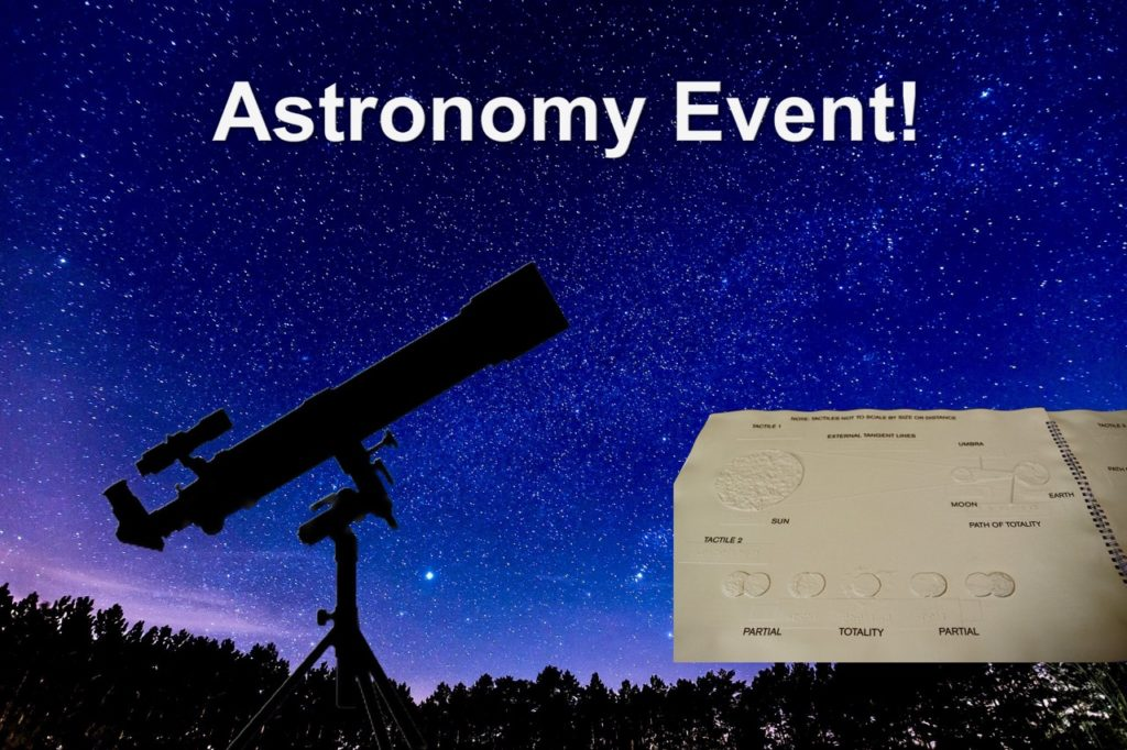 Astronomy Event - Telescope and tactile graphics in front of a star filled night sky