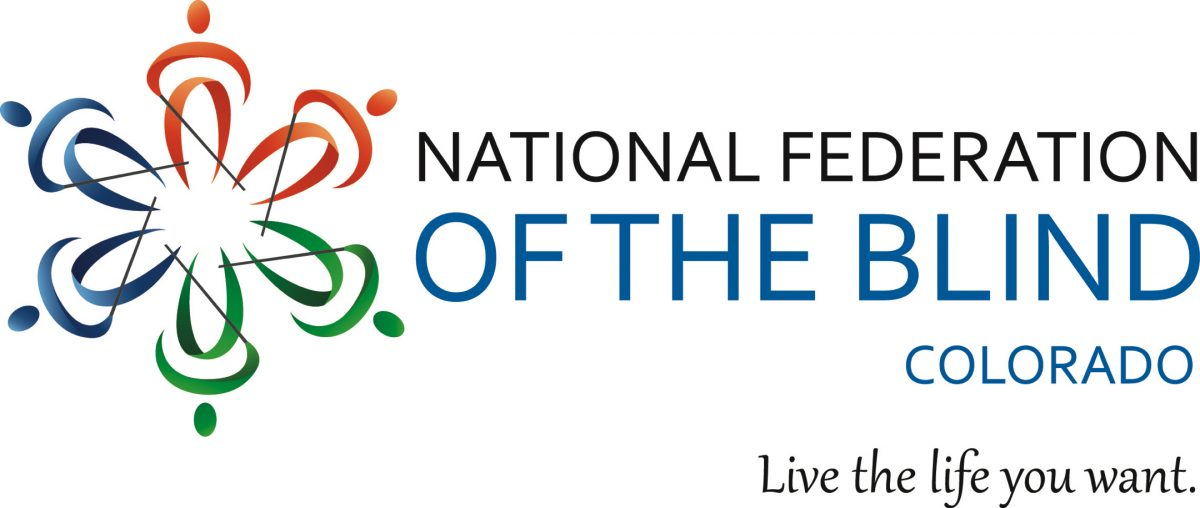 National Federation of the Blind Colorado Live the life you want. Logo