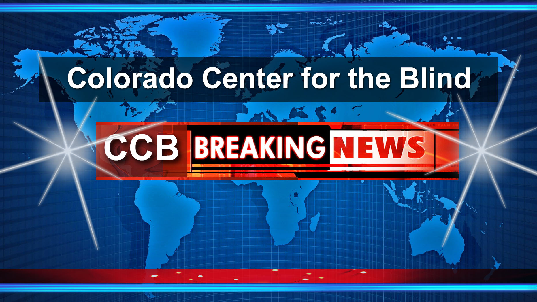Colorado Center for the Blind - CCB Breaking News