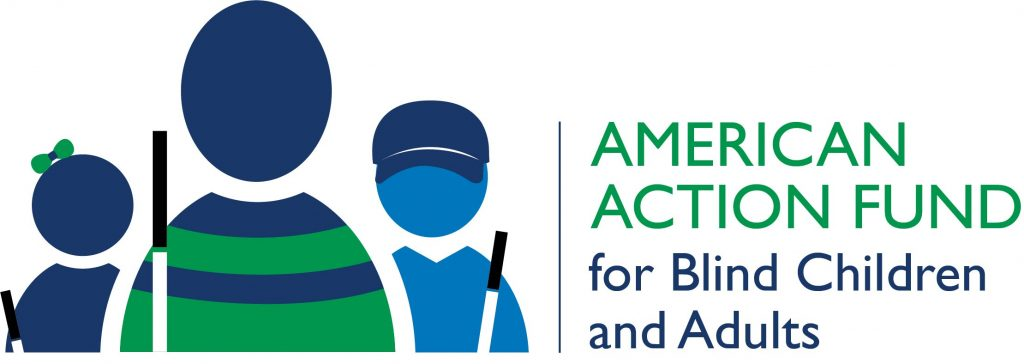 and the American Action Fund for Blind Children and Adults