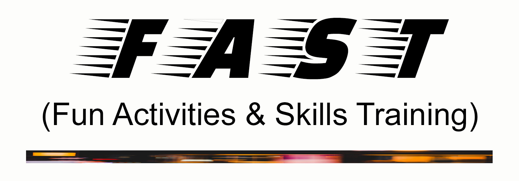 FAST Fun Activities & Skills Training Logo